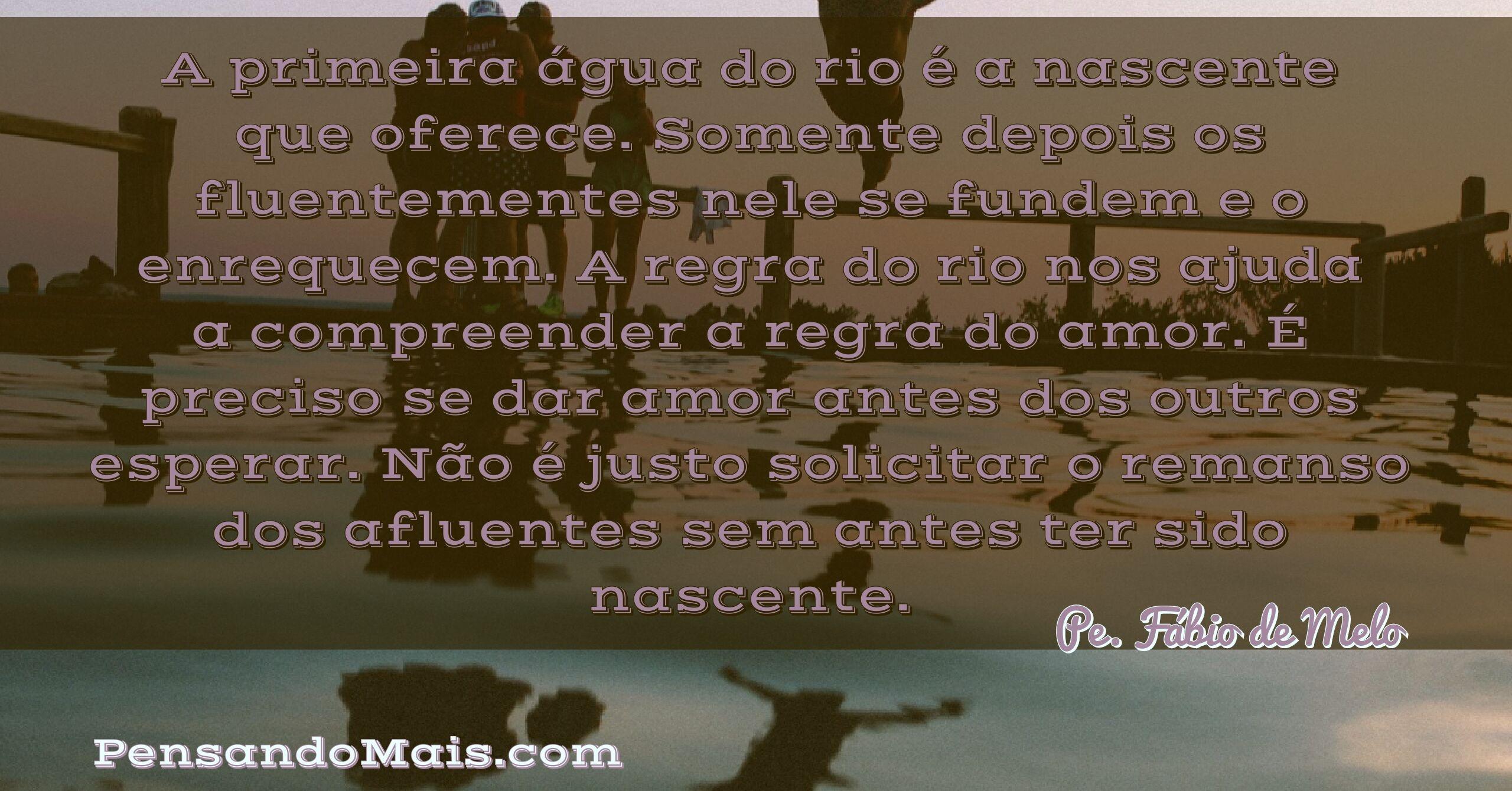 Frases Curtas De Reflexão Pe Fábio De Melo